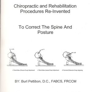 Chiropractic rehabilitation procedures reinvented to correct spine and posture