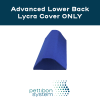 Lycra Cover For Advanced Low Back Fulcrum (Lumbo Dorsal) with text saying Advanced Lower Back Lycra Cover only