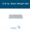 Steel Weight Bar - 0.5 lb with text at top reading Steel Weight Bar - 0.5 lb
